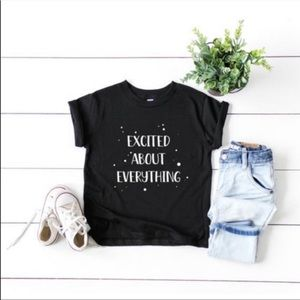 Excited About Everything Toddler Tee